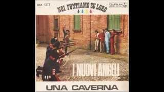 Una caverna (I can't control myself) - I Nuovi Angeli