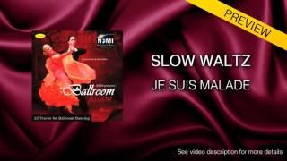 SLOW WALTZ | Dj Ice - Je Suis Malade (29 BPM)