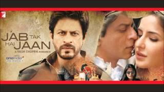 Jab Tak Hai Jaan   Full Songs   Juke Box   Starring Shahrukh Khan