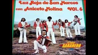 LA GORRA - LA LUZ ROJA DE SAN MARCOS (Con Aniceto Molina)