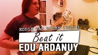 Solo de Beat it (Eddie Van Halen) - Edu Ardanuy