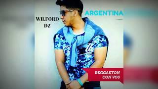 Reggaeton Con Vos - Wilford Dz
