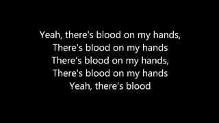Royal Blood - Blood Hands (lyrics)