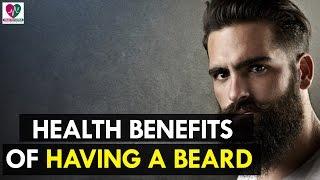 7 Health Benefits Of Having A Beard - Health Sutra