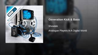 Generation Kick & Bass