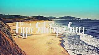 """Hippie Sabotage - """"Sunny"""""""