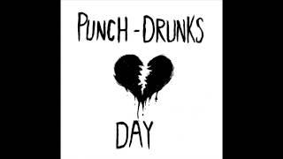 Punch-Drunks - Ballantine's Day