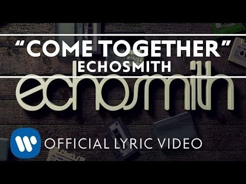 echosmith-come-together-official-lyric-video-echosmith