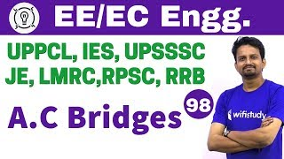 7:30 PM - Electrical Engineering 2018 by Ashish Sir | A.C Bridges