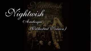 Nightwish -  Arabesque (Orchestral Version)