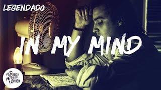Dynoro & Gigi D'Agostino - In My Mind [Tradução/Legendado]