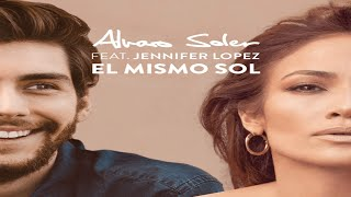 """El Mismo Sol"" Jennifer Lopez com Álvaro Soler"