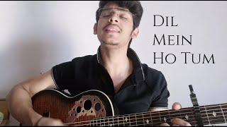Dil Me Ho Tum | WHY CHEAT INDIA | Emraan H, Shreya D | Rochak K, Armaan M | Cover Akshat Shrivastava
