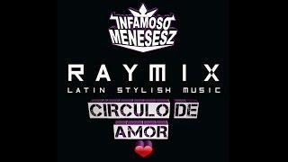 Circulo De Amor - Raymix 2016 - 2017 ➡ ☆Primicia HD☆ ☆Completa☆