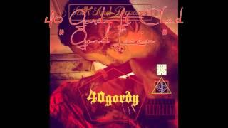 40 Gordy Ft Chad - Good Lovin ( New R&B Songs)