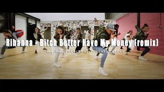 Maya Mehani Dancehall | Choreography Rihanna - Bitch Better Have My Money (remix)