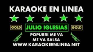 JULIO IGLESIAS POPURRI SALSA KARAOKE