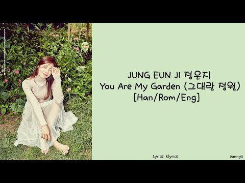 You Are My Garden de Jeong Eun Ji Letra y Video