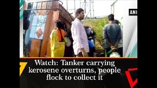 Watch: Tanker carrying kerosene overturns, people flock to collect it - Madhya Pradesh News