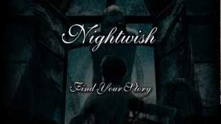 Nightwish - Find Your Story