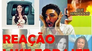 Lana del rey Lust for life Reação Audio