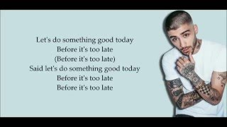ZAYN -  Do Something Good (Lyrics)