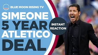 SIMEONE SIGNS NEW 5 YEAR DEAL - REACTION | Manchester City