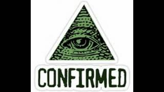 Iluminati Confirmed [Sound]