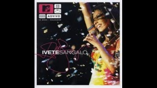 MTV Ao Vivo  -  Carro Velho - Ivete Sangalo - 2004