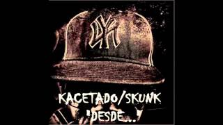 "Kacetado/Skunk-""Poucas Verdades"" (Low Fi Video)"