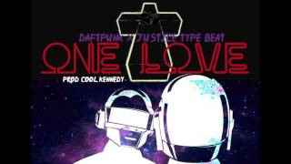 One Love - Daft Punk x Justice Type Beat prod Cool Kennedy