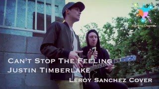 Can't Stop The Feeling - Justin Timberlake Lyrics (Leroy Sanchez Cover)