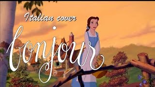 Beauty and the Beast - Bonjour [Italian Cover]