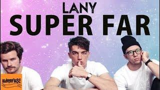 LANY - Super Far (Karaoke/Instrumental)