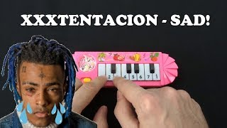 XXXTentacion - SAD! (1$ Piano VS Cat Piano,Chicken VS Balloon VS Otamatone)