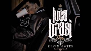 Kevin Gates   Ugly But She Fine   Luca Brasi Story