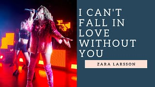 Zara Larsson  -  I Can't Fall In Love Without You (O2 Shepherds Bush Empire)