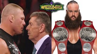10 Shocking Spoilers WWE WrestleMania 34 - Big Plans for Braun Strowman and Vince McMahon?