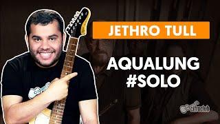 Videoaula AQUALUNG - Como fazer solo de guitarra