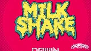 Kelis - Milkshake (Dawin Remix)
