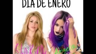 Día de enero - Shakira ft Ángela Torres