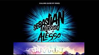 Ingrosso + Alesso - Lose my mind (Hymn Hardstyle Remix)