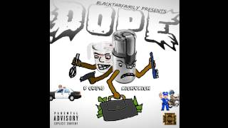 RICHYRICH X D CUSTO - DOPE [PRODUCED BY-AC3 BEATS]
