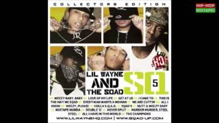 Lil Wayne & Sqad Up - Love of My Life (Freestyle)