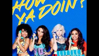 Little Mix - How Ya Doin'? (New Single Version without Missy Elliot) [R.A.H MIX]