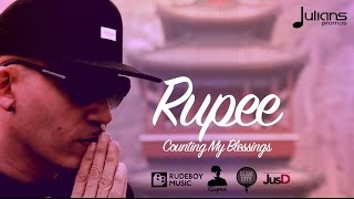 "Rupee - Counting My Blessings (Live Lyric Video) ""2017 Soca"" [HD]"