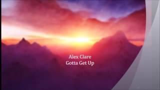 Alex Clare - Gotta Get Up