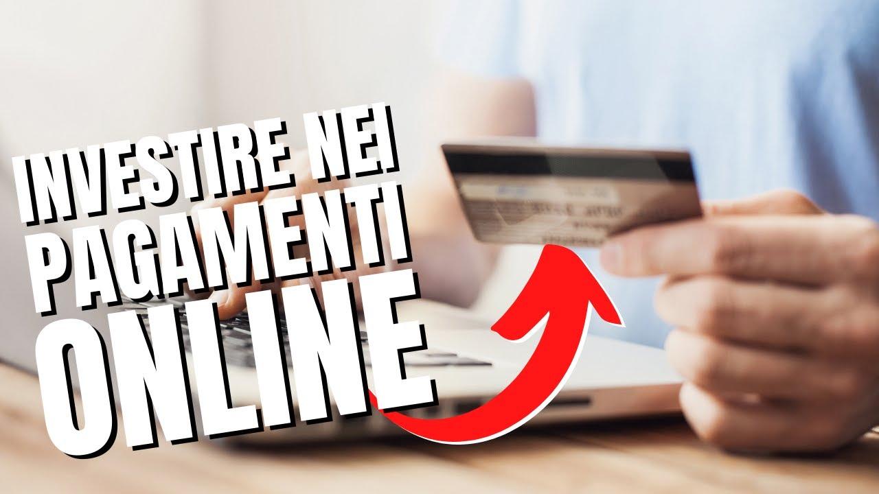Come investire nel megatrend dei pagamenti elettronici