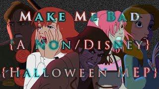 Make Me Bad - Non/Disney Halloween MEP [7/25 DONE   DUE ASAP]