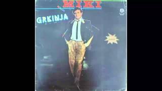 Miki Jevremovic - Grkinja - (Audio 1983) HD